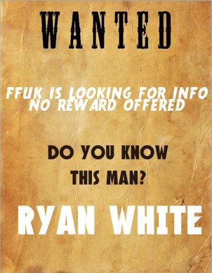 WANTED RYAN WHITE