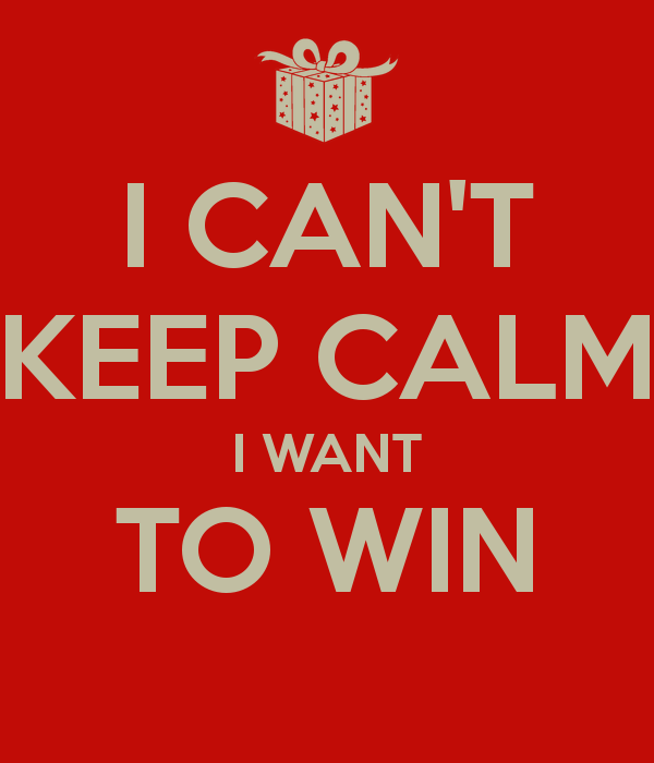 9a786-i-cant-keep-calm-i-want-to-win-1